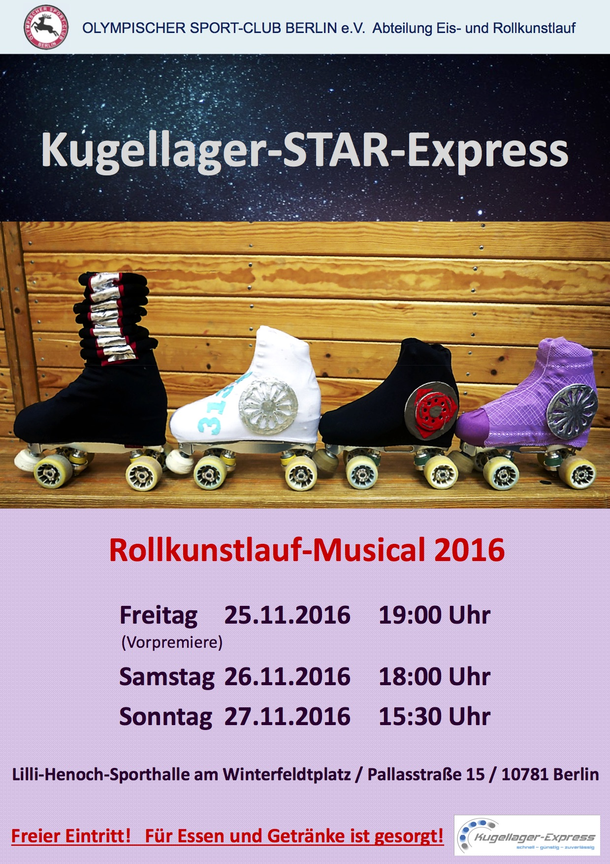 25, 26 e 27.11.2016: Musical sui pattini a rotelle: Kugellager-Star-Express ( ispirato a Starlight Express)