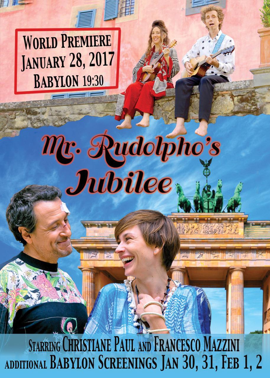 Mr. Rudolpho's Jubilee – 28.01.2017 World Premiere Berlin