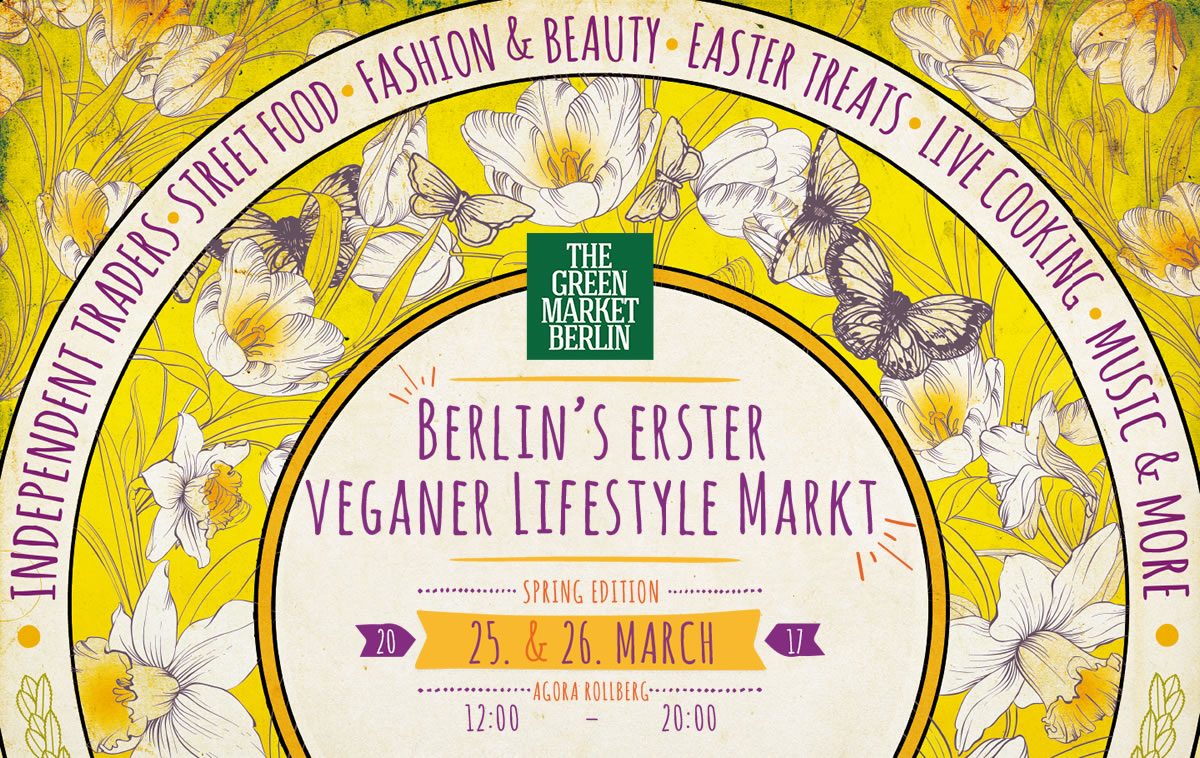 THE GREEN MARKET BERLIN – Edizione Primavera 2017