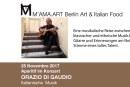 """Sabato 25 Novembre 2017 <BR> """"Aperitivo in Concerto con Orazio Di Gaudio"""" <BR> M'AMA.Art  Berlin Art & Italian Food"""