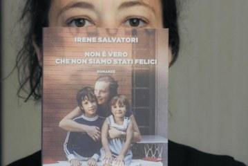 """Da Bradamante Figlia a Irene Madre –  Ovvero Irene Salvatori Autrice di """"Non è vero che non siamo stati felici"""""""